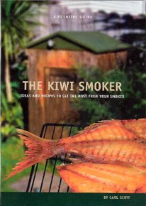 The Kiwi Smoker Book by Carl Scott
